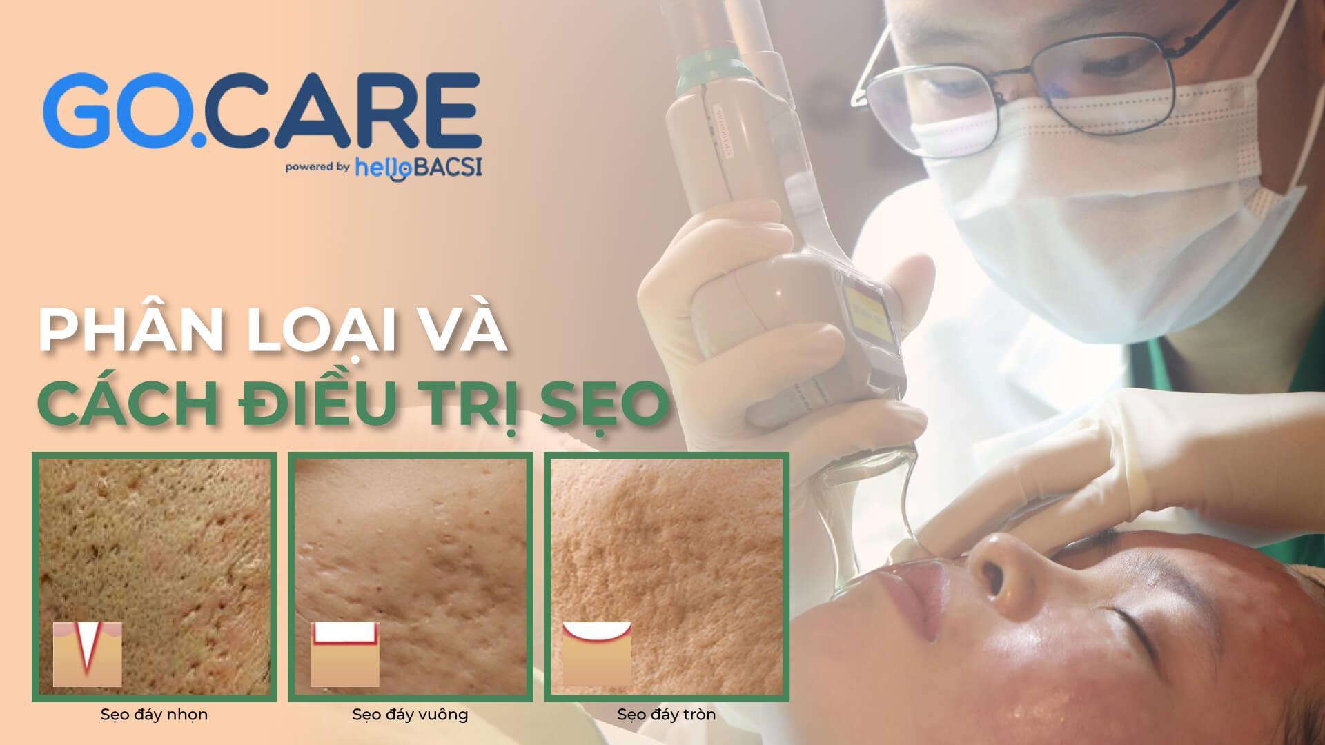 gocare phân loại cách điều trị sẹo