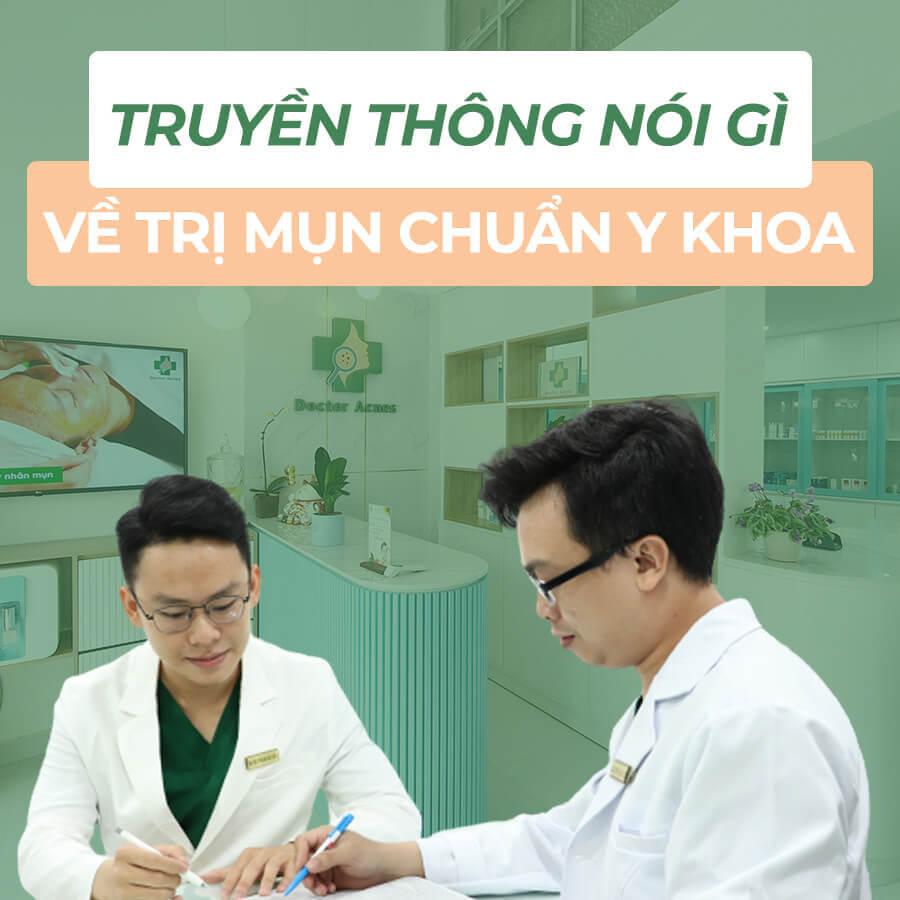 Truyền thông nói về trị mụn chuẩn y khoa